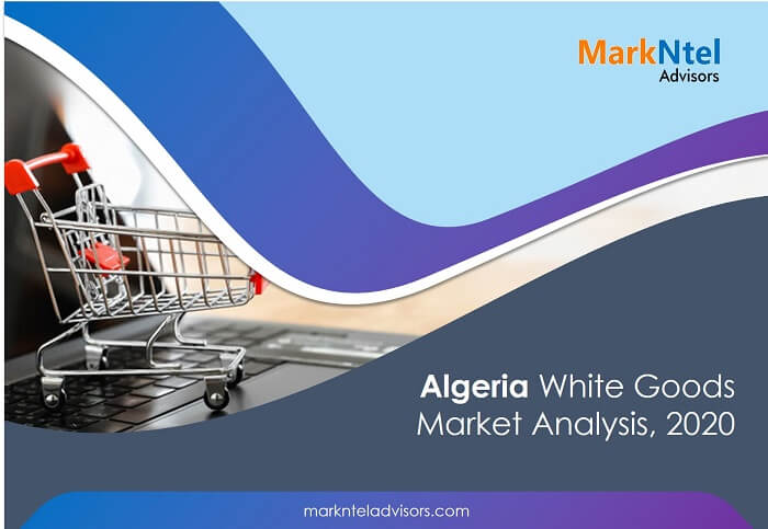 Algeria White Goods Market Analysis, 2020