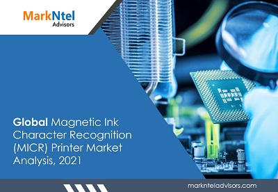 Global Magnetic Ink Character Recognition (MICR) Printer Market Analysis, 2021
