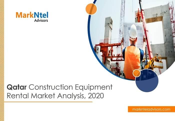 Qatar Construction Equipment Rental Market Analysis, 2020