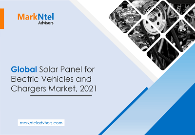 Global Solar Panel for Electric Vehicle and Chargers