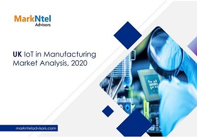 UK IoT in Manufacturing Market Analysis, 2020