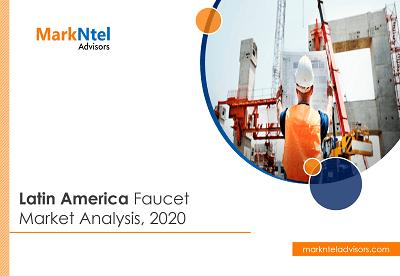 Latin America Faucet Market Analysis, 2020